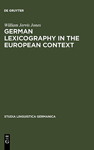 German lexicography in the european context: a descriptive bibliography of printed dictionaries and word lists containing german language (1600-1700