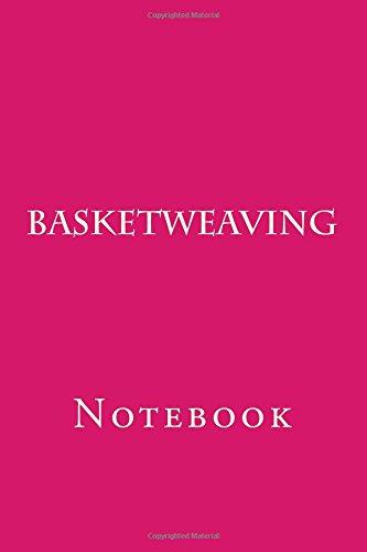 Basketweaving: Notebook por Wild Pages Press