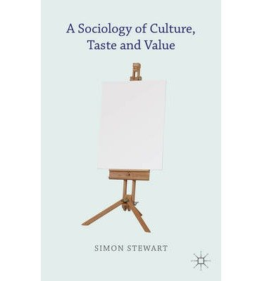 [( A Sociology of Culture, Taste and Value - Street Smart By Stewart, Simon ( Author ) Hardcover Nov - 2013)] Hardcover