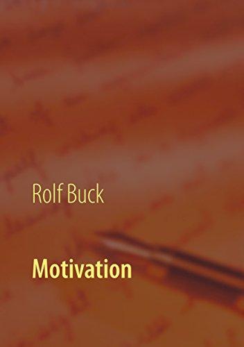 Motivation: Begeisternd in die Zukunft gehen