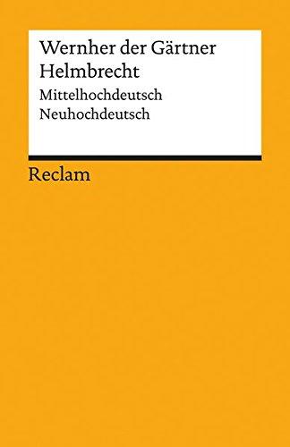 Helmbrecht: Mittelhochdeutsch/Neuhochdeutsch (Reclams Universal-Bibliothek)