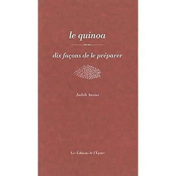 Le Quinoa, dix façons de le préparer