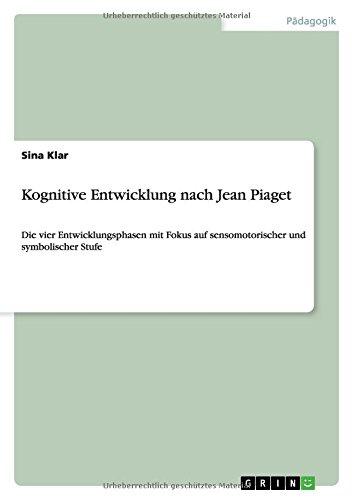 kognitive-entwicklung-nach-jean-piaget-die-vier-entwicklungsphasen-mit-fokus-auf-sensomotorischer-un
