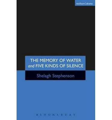 The Memory of Water/ Five Kinds of Silence by Stephenson, Shelagh ( AUTHOR ) Jul-03-1997 Paperback