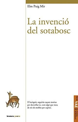La Invenció Del Sotabosc (Bromera Poesia)