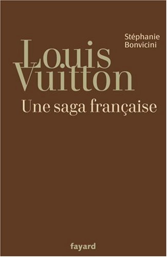 Louis Vuitton, une saga française