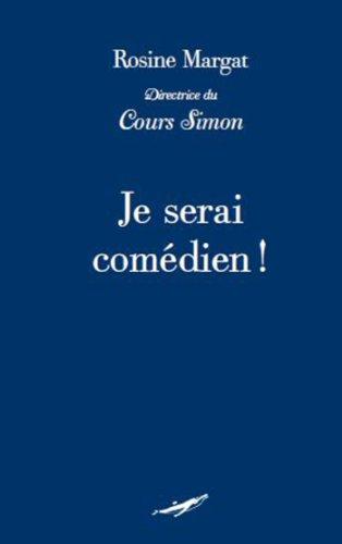 Je serai comédien par Rosine Margat