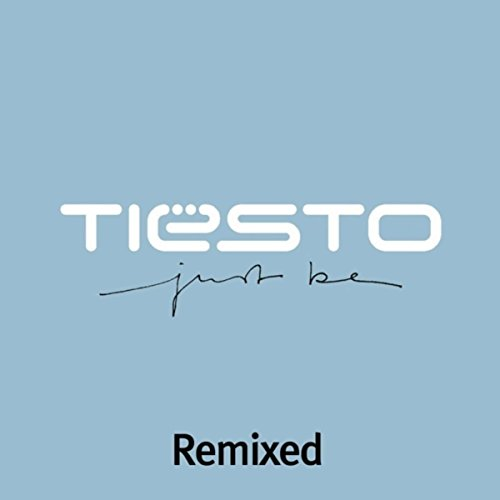 Just Be (Remixed)
