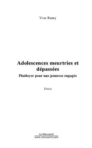 Adolescences meurtries et dépassées