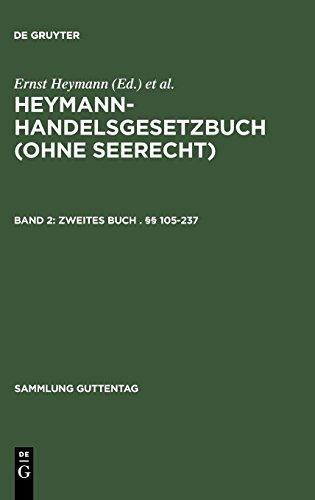 Heymann-Handelsgesetzbuch (ohne Seerecht): Zweites Buch . §§ 105-237 (Sammlung Guttentag)
