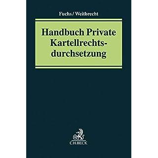 Handbuch Private Kartellrechtsdurchsetzung