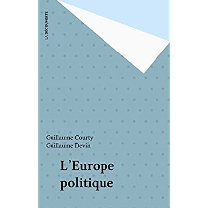 L'Europe politique (Repères t. 190)