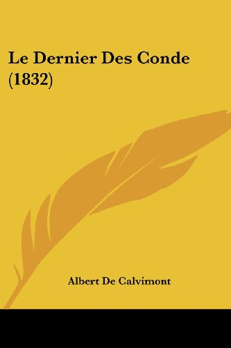 Le Dernier Des Conde (1832)
