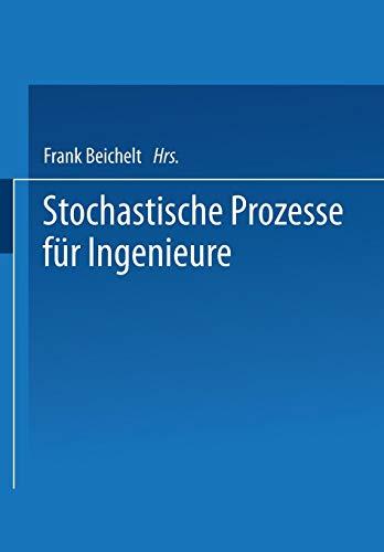 Stochastische Prozesse für Ingenieure.