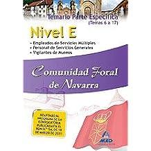 Nivel E Comunidad Foral De Navarra. Temario Parte Específica. (Temas 6 A 17)
