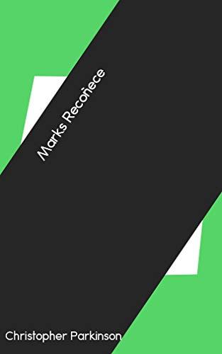 Marks Recoñece (Galician Edition) por Christopher Parkinson