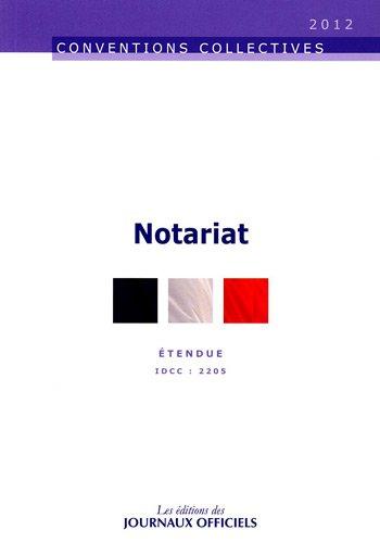 Notariat - Convention collective étendue brochure 3134 - Idcc : 2205 - 8ème édition