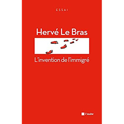 L'invention de l'immigré