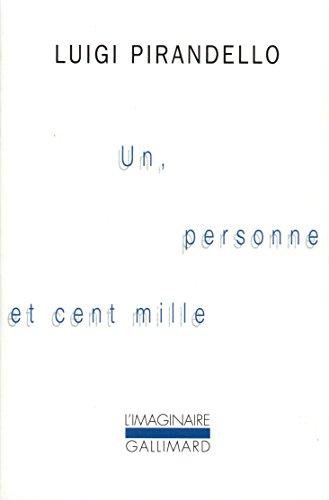 Un, personne et cent mille par Luigi Pirandello