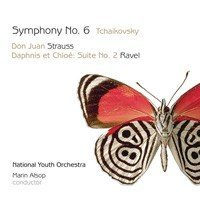 Tchaikovsky, Strauss, Ravel: Symphony No.6, Don Juan, Daphnis et Chloe
