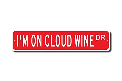 qidushop Im On Cloud Weinschild, Weindekoration, Weinliebhaber, Geschenk, Wein, Souvenir, Weinliebhaber, Weinschild, Straßenschild, Zimmerschild, Wanddekoration, Aluminium-Blechschild Cloud-wein