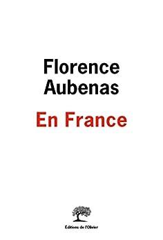 En France par [Aubenas, Florence]