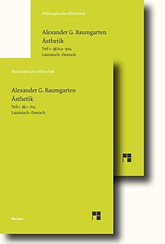 Ästhetik: Band 1: §§ 1-613 / Band 2: §§ 614-904, Einführung, Glossar (Philosophische Bibliothek)