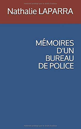 MÉMOIRES D'UN BUREAU DE POLICE
