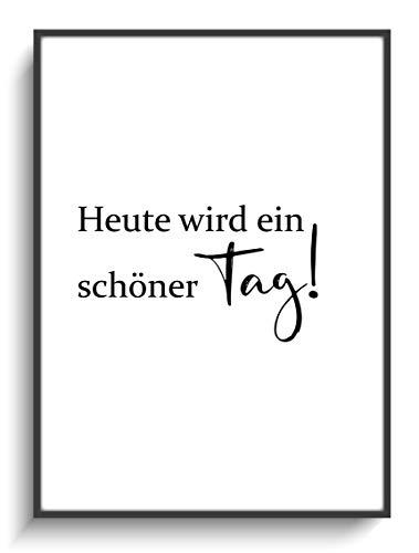 Minimalismus Spruch DIN A4 Print Schöner Tag! 1 ohne Rahmen Design Schwarz Weiß Modern Deko Haus Einweihungsgeschenk Wohnen Flur Mitbringsel Umzug