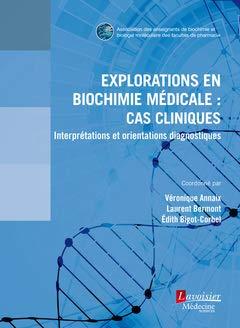 Cas cliniques biochimie médicale par (Broché - Feb 11, 2019)