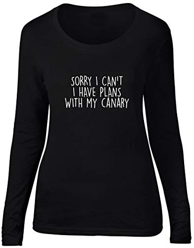 Hippowarehouse Sorry I Can't I Have Plans with My Canary Women's Long Sleeve Scoop Neck t-Shirt