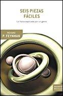 Seis piezas fáciles: La física explicada por un genio (Drakontos Bolsillo) por Richard P. Feynman