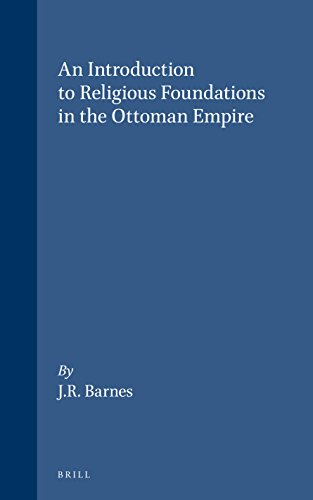 An Introduction to Religious Foundations in the Ottoman Empire por Barnes