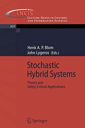 Stochastic Hybrid Systems: Theory and Safety Critical Applications (Lecture Notes in Control and Information Sciences) - Science Computer Ap B