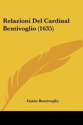 Relazioni del Cardinal Bentivoglio (1635)