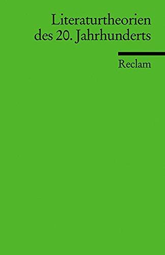 Literaturtheorien des 20. Jahrhunderts (Reclams Universal-Bibliothek)