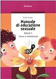 Manuale di educazione sessuale: 1