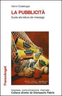 La pubblicit. Guida alla lettura dei messaggi