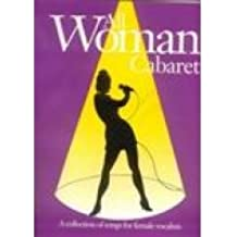 All Woman: Cabaret (Piano/vocal/guitar)