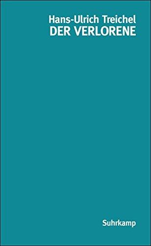 Preisvergleich Produktbild Der Verlorene: Erzählung (suhrkamp taschenbuch)