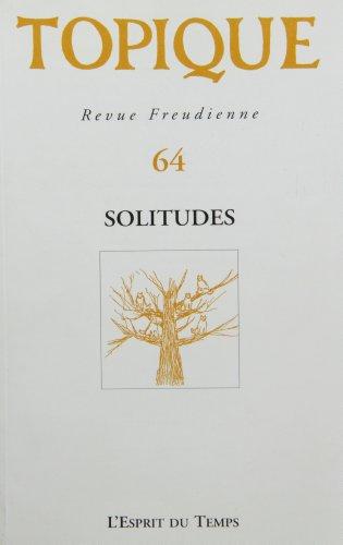 Topique, numéro 64, 1997 : Solitude