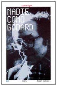 Portada del libro Nadie como Godard (Libros Para Acariciar)