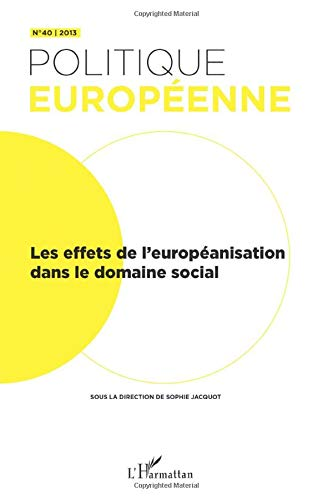 Les effets de l'européanisation dans le domaine social par  Sophie Jacquot