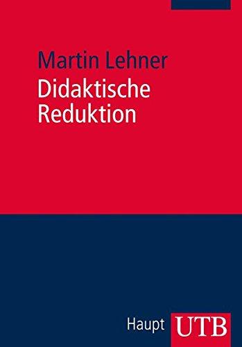 Didaktische Reduktion