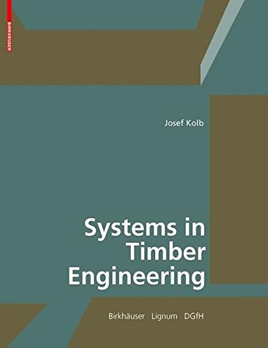Systems in Timber Engineering (BIRKHÄUSER) por DGfH - German Society of Wood
