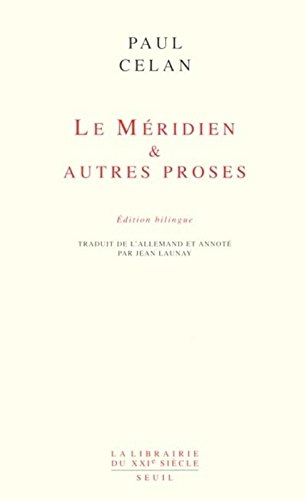 Le Méridien et autres proses (édition bilingue) par Paul Celan