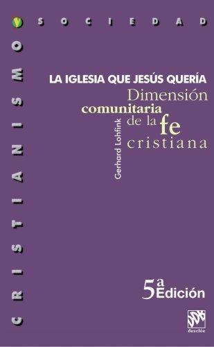 LA IGLESIA QUE JESUS QUER??A (Spanish Edition) by Gerhard Lohfink (2009-03-26)