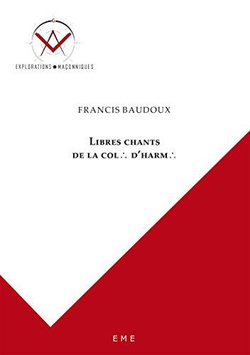 libres-chants-de-la-colonne-d-39-harmonie-autobiographie