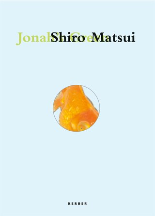Shiro Matsui: Jonah's Green por Martin Hentschel