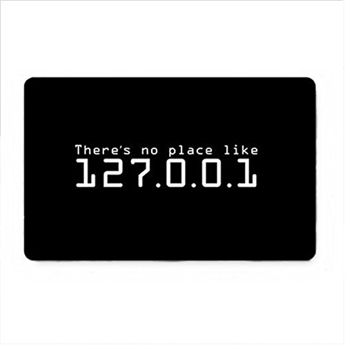 There is No Place Like 127.0.0.1 Custom Doormat Area Rug Non-Slip Door Mats Home Decor for Indoor/Outdoor 23.6(L) X 15.7(W) Inch -